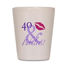 40 And Fabulous! Shot Glass