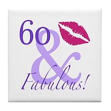 60 And Fabulous! Tile Coaster