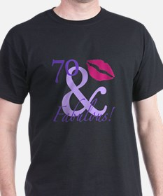70 And Fabulous! T-Shirt