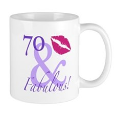 70 And Fabulous! Mug