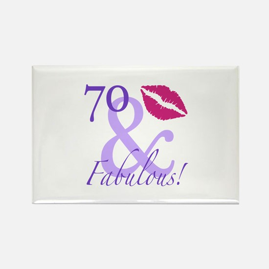 70 And Fabulous! Rectangle Magnet