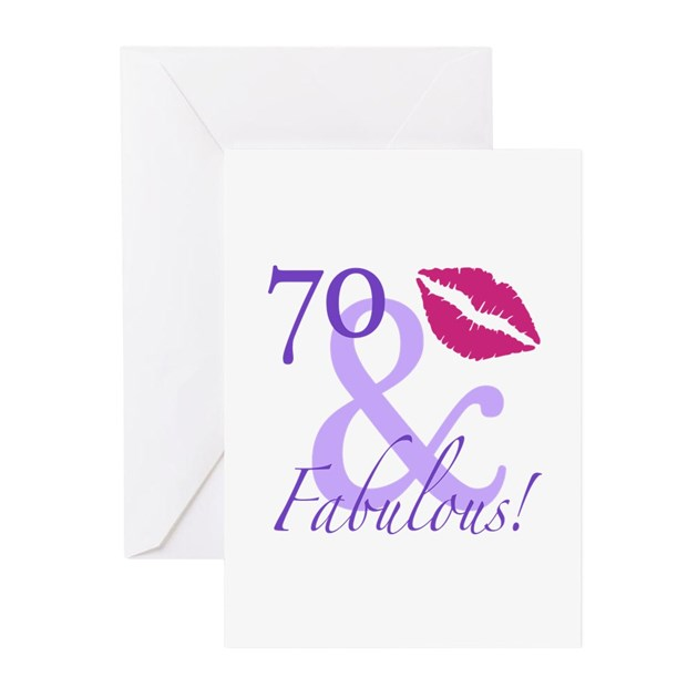 Fab At 70: 70 And Fabulous! Greeting Cards (Pk Of 10) By BirthdayHumor1