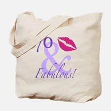 70 And Fabulous! Tote Bag
