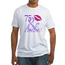 75 And Fabulous! Shirt