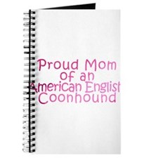 Proud Mom of an Am. English Coonhound Journal