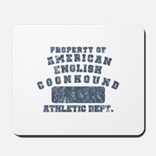 Property of Am. English Coonhound Mousepad