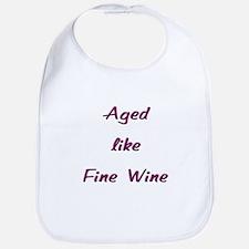 Aged like Fine Wine Bib