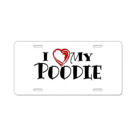 I Heart My Poodle Aluminum License Plate