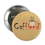 Caffiend - Button