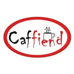 Caffiend - Oval Sticker