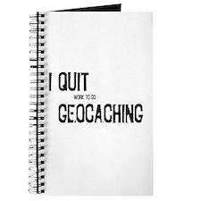 I Quit Geocaching Journal