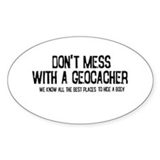 Dont Mess with a Geocacher Decal