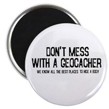 """Dont Mess with a Geocacher 2.25"""" Magnet (100 pack)"""