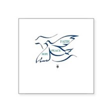 "Doves Flying-FAITH-PEACE-HOPE Square Sticker 3"" x"