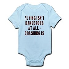 Flying Isnt Dangerous Infant Bodysuit