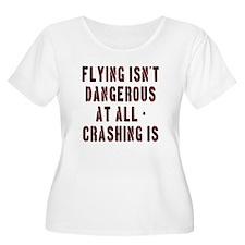 Flying Isnt Dangerous T-Shirt