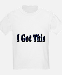 I got this. T-Shirt