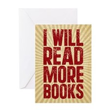 I Will Read More Books Greeting Card