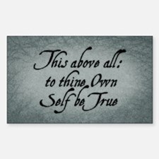 To Thine Own Self Be True Sticker (Rectangle)