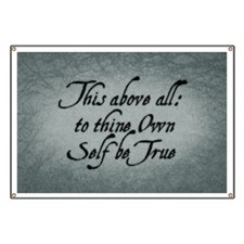 To Thine Own Self Be True Banner
