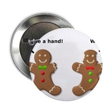 "Gingerbread Lend A Hand Funny T-Shirt 2.25"" Button"