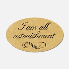 I Am All Astonishment Wall Decal