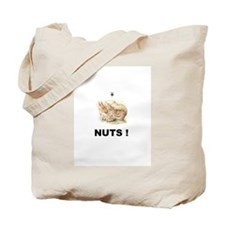 NUTS ! Tote Bag