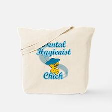 Dental Hygienist Chick #3 Tote Bag