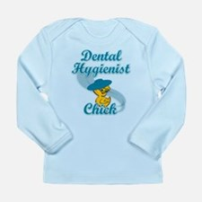 Dental Hygienist Chick #3 Long Sleeve Infant T-Shi