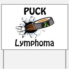 Puck Lymphoma Yard Sign