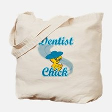 Dentist Chick #3 Tote Bag