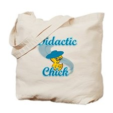 Didactic Chick #3 Tote Bag