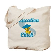 Education Chick #3 Tote Bag