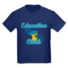 Education Chick #3 T
