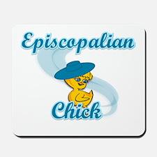 Episcopalian Chick #3 Mousepad
