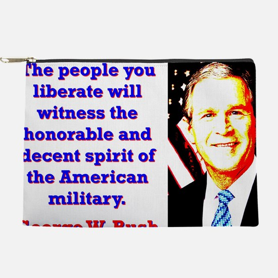 The People You Liberate - G W Bush Makeup Pouch