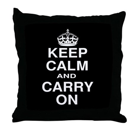 Keep Calm and Carry on Black and White Throw Pillo