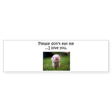Dont Eat Me Sticker (Bumper)