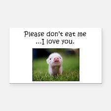 Dont Eat Me Rectangle Car Magnet