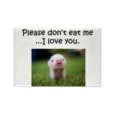 Dont Eat Me Rectangle Magnet