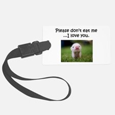 Dont Eat Me Luggage Tag