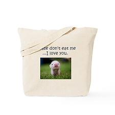 Dont Eat Me Tote Bag
