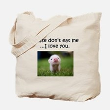 Dont Eat Me Tote Bag