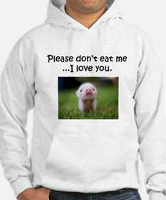 Dont Eat Me Hoodie