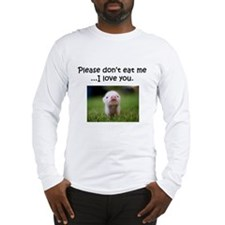 Dont Eat Me Long Sleeve T-Shirt