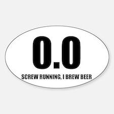 0.0 Screw Running, I Brew Beer Sticker (Oval)
