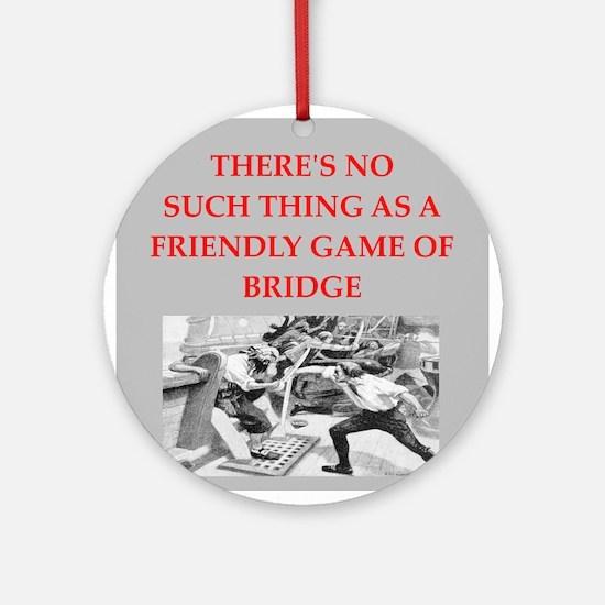 BRIDGE7.png Ornament (Round)