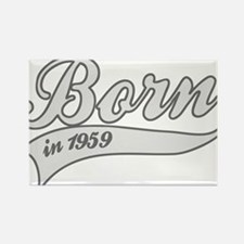 Born in 1959 - Birthday Rectangle Magnet