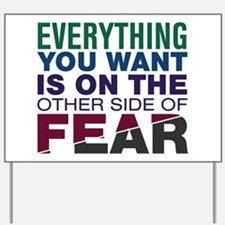 Other Side of Fear Yard Sign