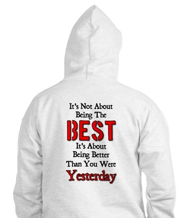 Better Than Yesterday Hoodie